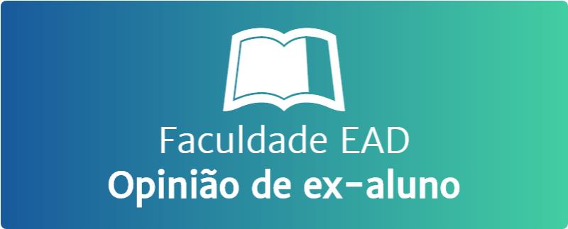 Faculdade EAD - Opinião