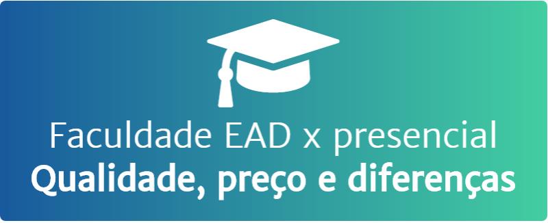Faculdade EAD vesus presencial
