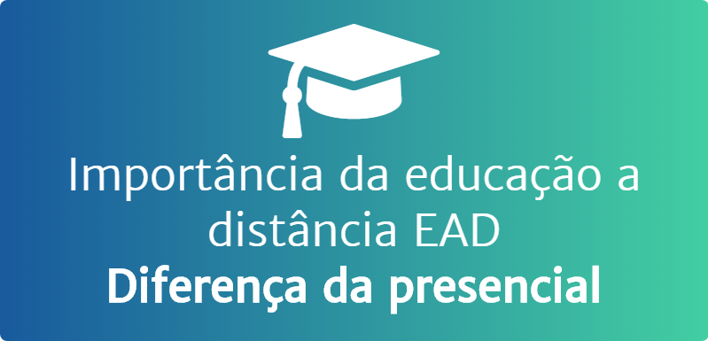 Importância e diferenças EAD